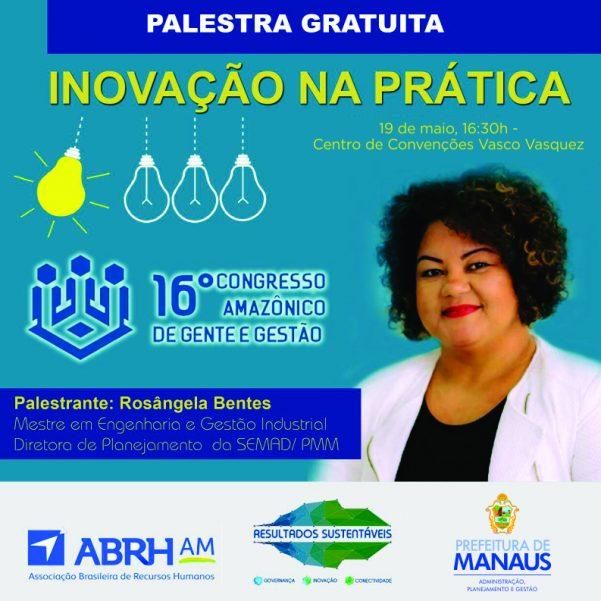 Prefeitura de Manaus participa do 16º Congresso Gente e Gestão